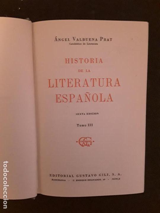 Libros: Valbuena Prat, Angel. Historia de la Literatura Española. Tres tomos. - Foto 4 - 146125878