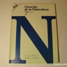 Libros: SOLUCIONARIO-GUÍA CIENCIAS DE LA NATURALEZA 7º E.G.B. EDITORIAL LUIS VIVES. AÑO 1985. Lote 148765490