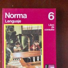 Libros: NORMA. LENGUAJE 6º EGB. SANTILLANA. AÑO: 1976. Lote 149956074