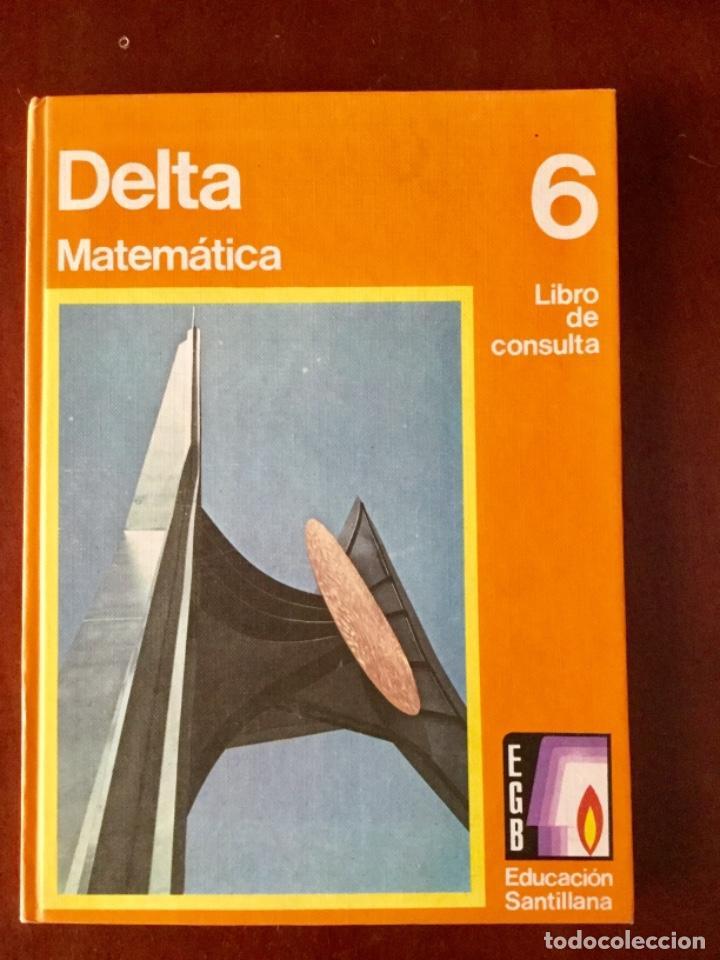 DELTA. MATEMÁTICAS 6º EGB. SANTILLANA. AÑO: 1976. NUEVO (Libros Nuevos - Libros de Texto - Ciclos Formativos - Grado Medio)