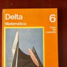 Libros: DELTA. MATEMÁTICAS 6º EGB. SANTILLANA. AÑO: 1976. NUEVO. Lote 149956462