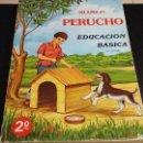 Libros: MI AMIGO PERUCHO, CARACAS 1983, EDUCACION BASICA 2 GRADO. Lote 150290906