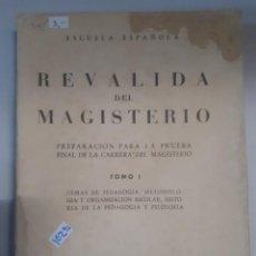 Libros: REVALIDA DEL MAGISTERIO. Lote 150916026