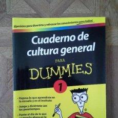 Libros: CUADERNO DE CULTURA GENERAL PARA DUMMIES 1. Lote 152724586