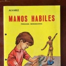Libros: MANOS HÁBILES 6º EGB. ALVAREZ - MIÑON. NUEVO 1972. Lote 157716786