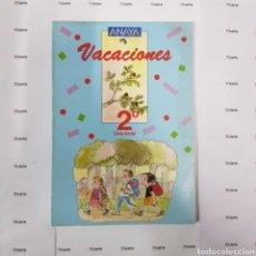 Libros: VACACIONES ANAYA 2° EGB AÑO 1987 NUEVO A ESTRENAR. Lote 159256108
