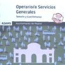 Libros: TEMARIO Y CUESTIONARIOS OPERARIO-A DE SERVICIOS GENERALES AYUNTAMIENTO DE MADRID. Lote 160802090