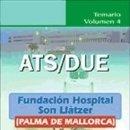 Libros: ATS/DUE DE LA FUNDACIÓN HOSPITAL SON LLÀTZER (PALMA DE MALLORCA). TEMARIO. VOLUMEN IV. Lote 160831725