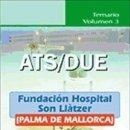 Libros: ATS/DUE DE LA FUNDACIÓN HOSPITAL SON LLÀTZER (PALMA DE MALLORCA). TEMARIO. VOLUMEN 3. Lote 160832030