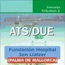 Libros: ATS/DUE DE LA FUNDACIÓN HOSPITAL SON LLÀTZER (PALMA DE MALLORCA). TEMARIO. VOLUMEN 2. Lote 160832054