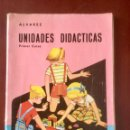 Libros: UNIDADES DIDACTICAS 1º CURSO. ALVAREZ MIÑON. . Lote 160849014
