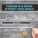 Libros: PROMOCIÓN DE LA EMPRESA EN INTERNET Y REDES SOCIALES. Lote 160922426