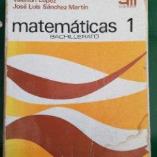 Libros: MATEMATICAS 1º BUP. SM.. Lote 161286610