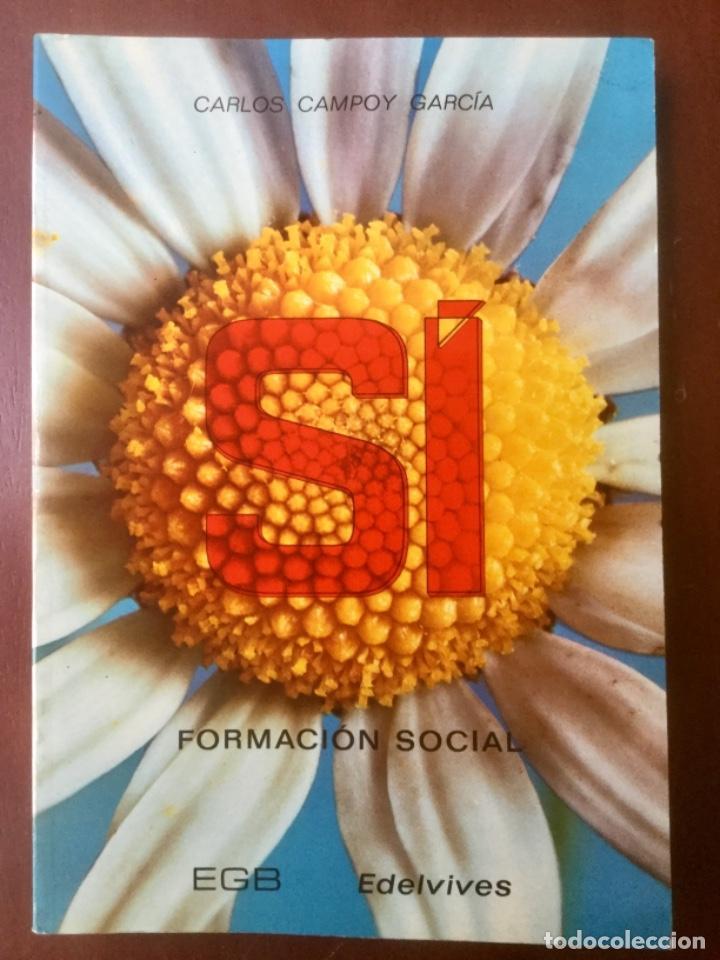 SI. FORMACION SOCIAL. EDELVIVES 1973 (Libros Nuevos - Libros de Texto - Ciclos Formativos - Grado Medio)