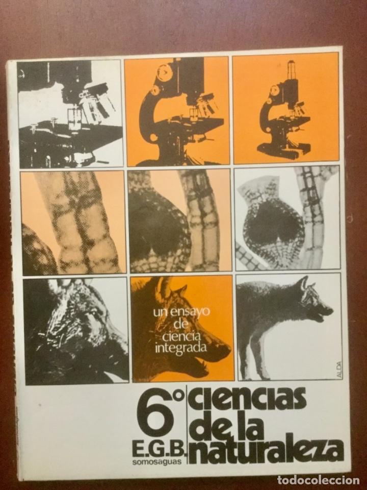 CIENCIAS DE LA NATURALEZA 6º EGB. SOMOSAGUAS. (Libros Nuevos - Libros de Texto - Ciclos Formativos - Grado Medio)
