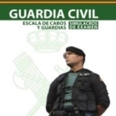Libros - Guardia Civil. Escala de Cabos y Guardias. Simulacros de examen - 163736748