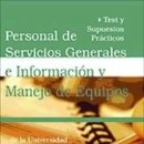 Libros: PERSONAL DE SERVICIOS GENERALES E INFORMACIÓN Y MANEJO DE EQUIPOS DE LA UNIVERSIDAD COMPLUTENSE DE. Lote 165491189