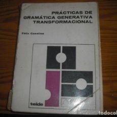Libros: PRACTICAS DE GRAMÁTICA GENERATIVA TRANSFORMACIONAL. Lote 167012768