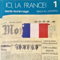Libros: ICI, LA FRANCE. FRANCÉS 1* BUP. SM.. Lote 69725465