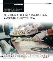 CUADERNO DEL ALUMNO. SEGURIDAD, HIGIENE Y PROTECCIÓN AMBIENTAL EN HOSTELERÍA (MF0711_2: (Libros Nuevos - Libros de Texto - Infantil y Primaria)