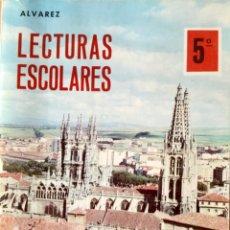 Libros: LECTURAS ESCOLARES 5º EGB. ALVAREZ MIÑÓN. ORIGINAL. AÑO: 1969 SIN USAR. Lote 168961416