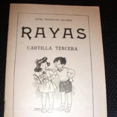 Libros: RAYAS CARTILLA TERCERA - EDITORIAL SÁNCHEZ RODRIGO PLASENCIA CÁCERES - AÑO 1962 . Lote 169599904