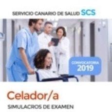 Libros: CELADOR/A DEL SERVICIO CANARIO DE SALUD. SIMULACROS DE EXAMEN. Lote 171106942