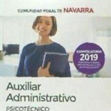 Libros: AUXILIAR ADMINISTRATIVO DE LA COMUNIDAD FORAL DE NAVARRA. PSICOTÉCNICO. Lote 171436655