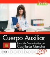 CUERPO AUXILIAR. JUNTA DE COMUNIDADES DE CASTILLA-LA MANCHA. TEST (Libros Nuevos - Libros de Texto - Infantil y Primaria)