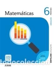 MATEMATICAS 6 PRIMARIA SABER HACER CONTIGO (Libros Nuevos - Libros de Texto - Infantil y Primaria)