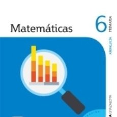 Libros: MATEMATICAS 6 PRIMARIA SABER HACER CONTIGO. Lote 171490802