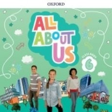 Libros: ALL ABOUT US 6. CLASS BOOK. ANDALUSIAN EDITION. Lote 171496984