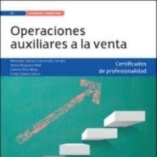 Libros: OPERACIONES AUXILIARES DE VENTA. CERTIFICADOS DE PROFESIONALIDAD. ACTIVIDADES DE VENTA. Lote 171501100