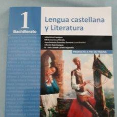 Libros: LENGUA CASTELLANA Y LITERATURA, 1 BACHILLERATO, ANAYA. Lote 172888737