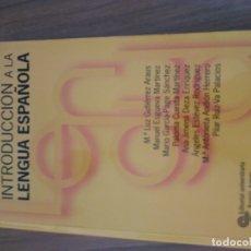 Libros: INTRODUCCIÓN A LA LENGIA ESPAÑOLA. Lote 173640135