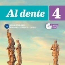 Libros: AL DENTE 4. LIBRO DELLO STUDENTE + ESERCIZI. Lote 174378208
