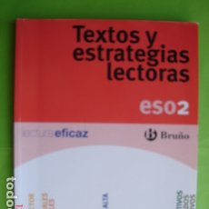 Libros: TEXTOS Y ESTRATEGIAS LECTORAS. 2º ESO. ED. BRUÑO. VARIOS AUTORES. 2010. Lote 176383100