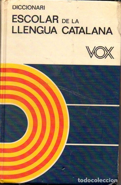 DICCIONARIO ESCOLAR DE LA LLENGUA CATALANA VOX 1986 (Libros Nuevos - Libros de Texto - ESO)