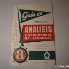 Libros: GUÍA DE ANÁLISIS ESTRUCTURAL DEL LENGUAJE. 3ª EDICIÓN. AÑO 1974. PUBLICACIONES QUESADA. NUEVO.. Lote 176586334