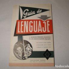Libros: GUÍA DE LENGUAJE. 4ª EDICIÓN. AÑO 1976. PUBLICACIONES QUESADA. NUEVA.. Lote 176587238