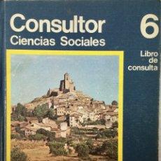 Libros: CONSULTOR CIENCIAS SOCIALES 6º EGB. SANTILLANA. AÑO 1976. Lote 176603308