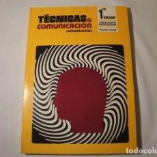Libros: TÉCNICAS DE COMUNICACIÓN. INFORMACIÓN 1º GRADO. FORMACIÓN PROFESIONAL, PRIMER CURSO. AÑO 1976. NUEVO. Lote 176693967