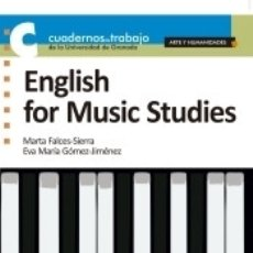Libros: ENGLISH FOR MUSIC STUDIES. Lote 177558562