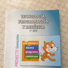 Libros: TECNOLOGÍA, PROGRAMACIÓN Y ROBÓTICA - 1° ESO. Lote 177876244