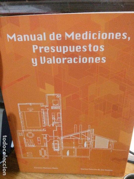 MANUAL DE MEDICIONES, PRESUPUESTOS Y VALORACIONES, CARMEN ROMERO Y CARLOS CANOSA DE LOS CUETOS. (Libros Nuevos - Libros de Texto - Ciclos Formativos - Grado Superior)