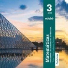 Libros: MATEMÁTICAS ORIENTADAS A LAS ENSEÑANZAS ACADÉMICAS 3. Lote 178765897