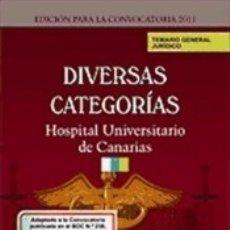 Libros: TEMARIO GENERAL JURÍDICO PARA DIVERSAS CATEGORÍAS DEL COMPLEJO HOSPITALARIO UNIVERSITARIO DE. Lote 178866887