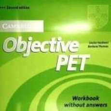 Libros: OBJECTIVE PET WORKBOOK WITHOUT ANSWERS 2ND EDITION. Lote 178929167