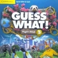 Libros: GUESS WHAT SPECIAL EDITION FOR SPAIN LEVEL 5 PUPILS BOOK. Lote 178944530