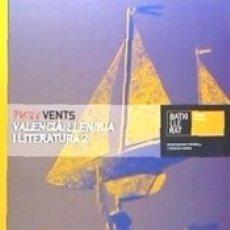 Libros: NOU VENTS. VALENCIÀ: LLENGUA I LITERATURA, 2 BATXILLERAT. Lote 178950893